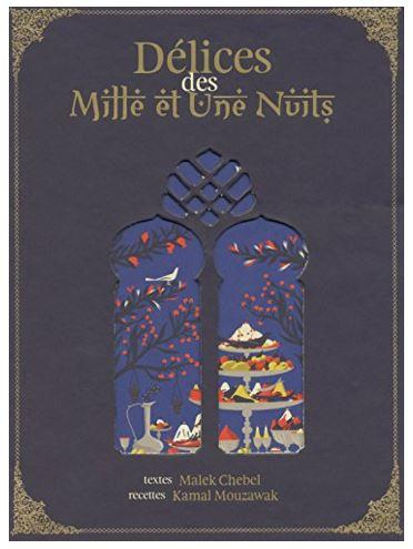 Livre delices des mille et une nuit