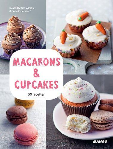 Livre macarons cupcakes 50 recettes